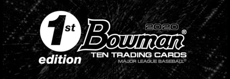 Inside the Pack: 2020 Bowman 1st Edition Review